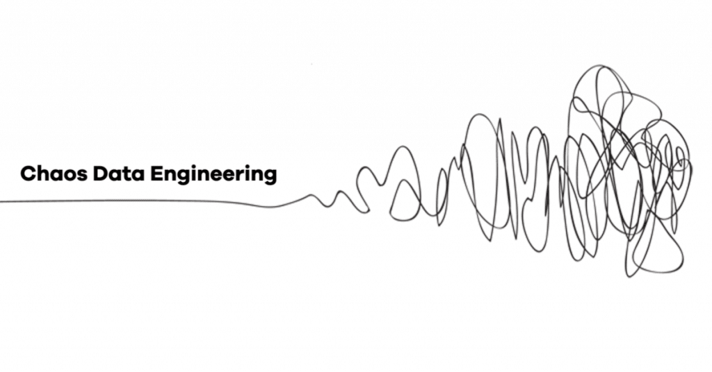 chaos data engineering